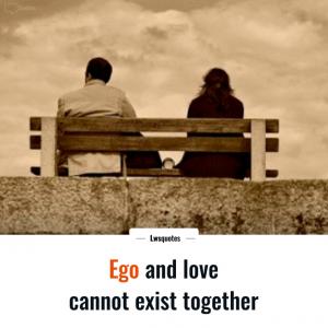 Love Ego Quotes