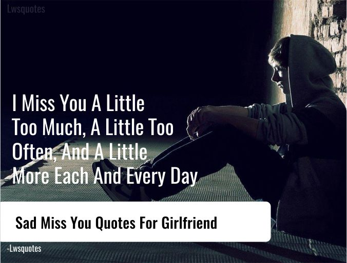 45+ Sad Miss You Quotes For Girlfriend