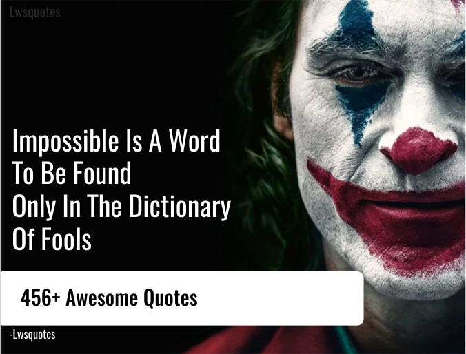 456+ Awesome Quotes