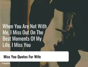 47+ Miss You Quotes For Wife