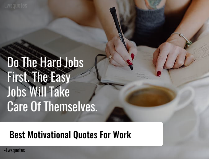 50+ Best Motivational Quotes For Work