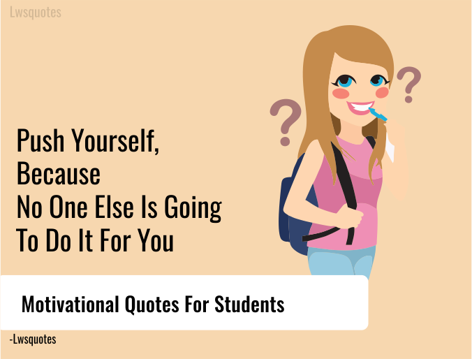 50+ Motivational Quotes For Students