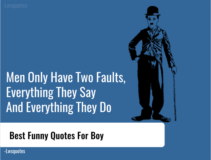 Best Funny Quotes For Boy