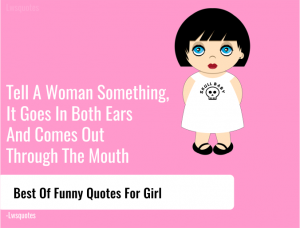 Best Of Funny Quotes For Girl