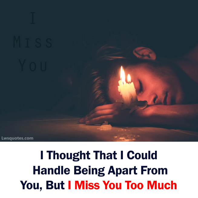 Sad Miss You Quotes For Girlfriend