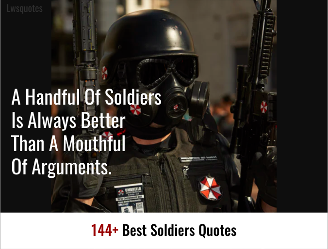 144+ Best Soldiers Quotes