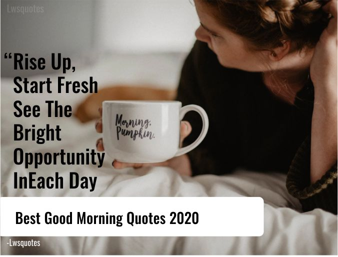 2222+ Best Good Morning Quotes 2020