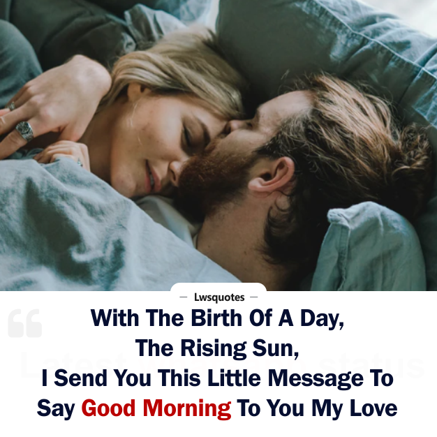 Best Good Morning Quotes For Love