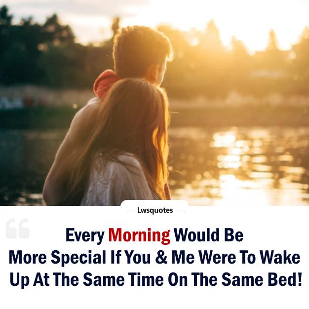 Best Of Good Morning Status For Boyfriend