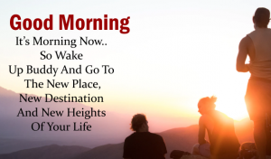 Good Morning Quotes For Friend 2020
