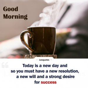 best inspire good morning quotes