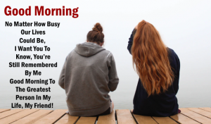 heart touching Good Morning Quotes For Friend