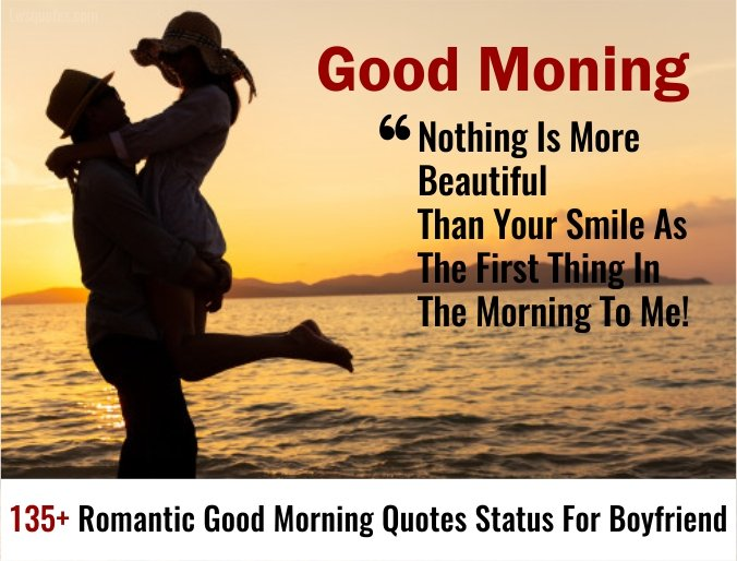 135+ Latest Romantic Good Morning Quotes Status For Boyfriend