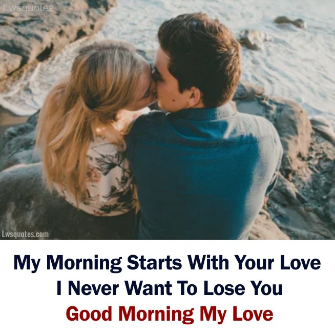 romantic good morning quotes for bf