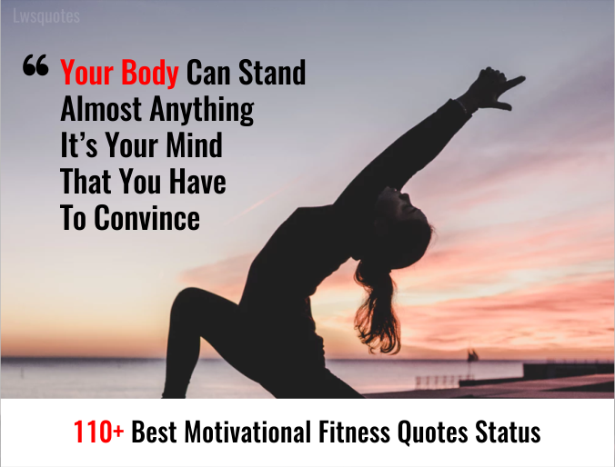 110+ Best Motivational Fitness Quotes Status