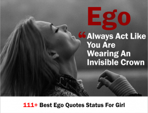 111+ Best Ego Quotes Status For Girl