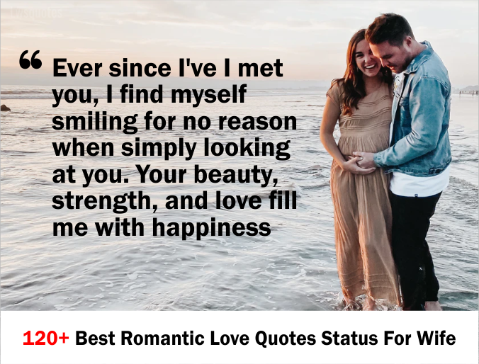 120+ Best Romantic Love Quotes Status For Wife
