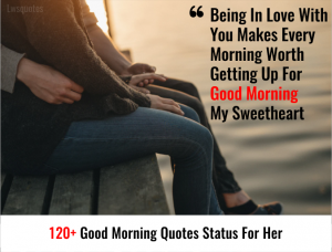 120+ Good Morning Quotes Status For Her