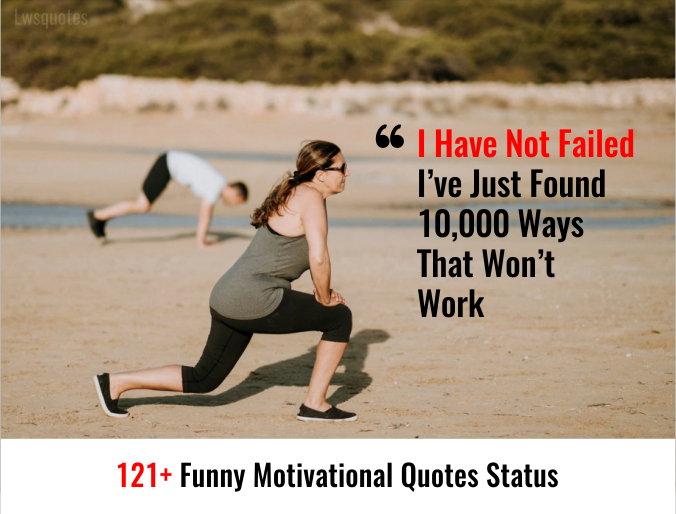 121+ Funny Motivational Quotes Status
