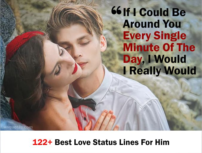 122+ Best Love Status Lines For Him 2020