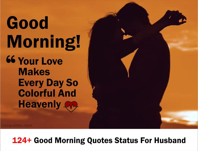 124+ Good Morning Quotes For Husband