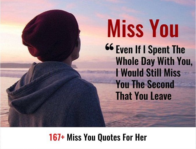 167+ Miss You Quotes For Her