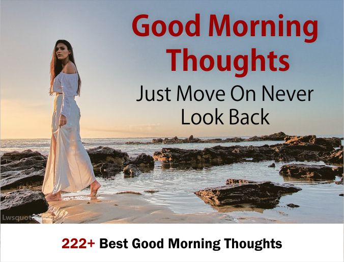 222+ Best Good Morning Thoughts