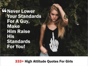 333+ High Attitude Quotes For Girls