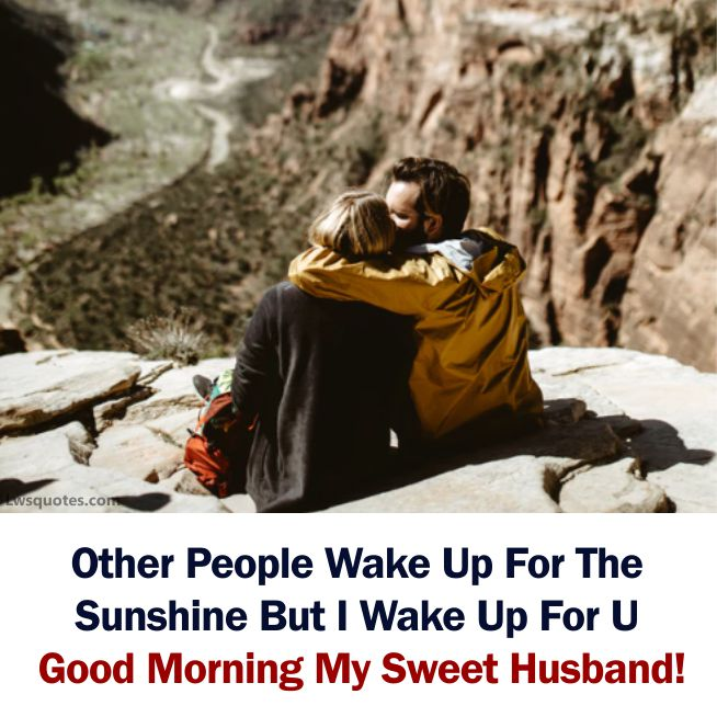 Best Good Morning Text For Husband