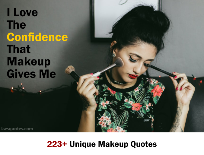 223+ Unique Makeup Quotes 2020