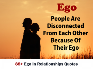 88+ Ego In Relationships Quotes 2020
