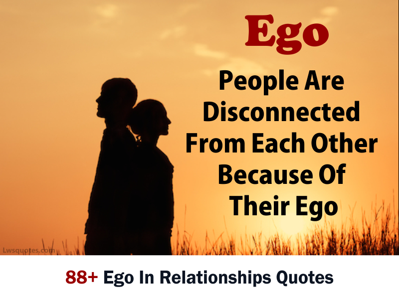 88 Ego In Relationships Quotes 2020 Lwsquotes