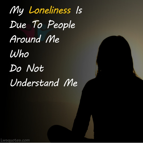 345 Feeling Lonely Quotes Lwsquotes